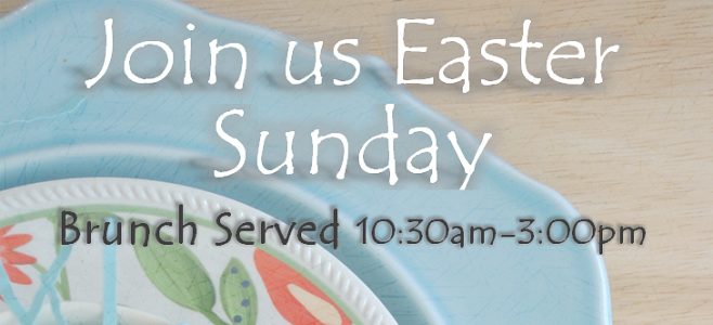 Easter Specials at 15 Walnut
