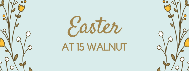 Easter Brunch at 15 Walnut