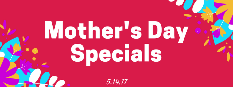 Celebrate Mother's Day at TWK